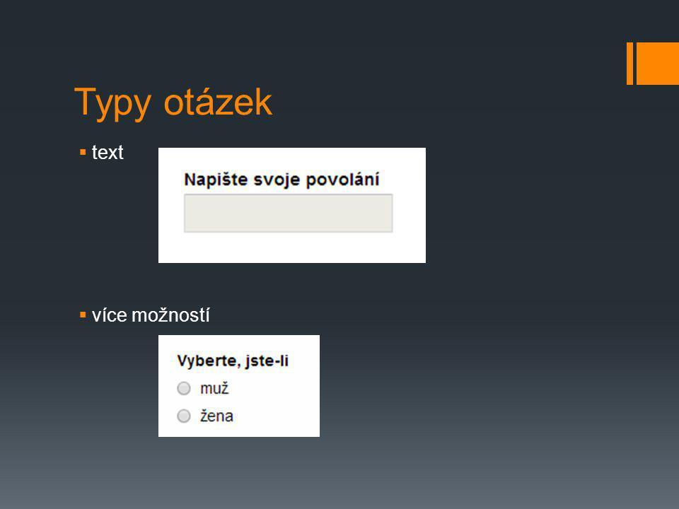 Typy otázek text více možností