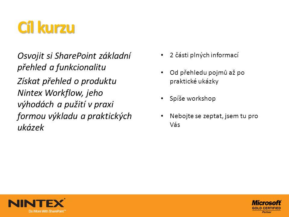 Cíl kurzu Osvojit si SharePoint základní přehled a funkcionalitu