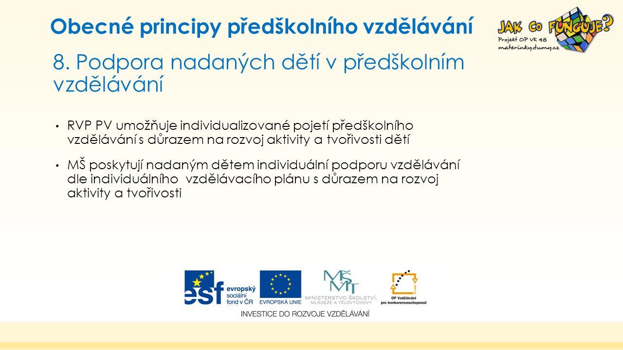 8. Podpora nadaných dětí v předškolním vzdělávání