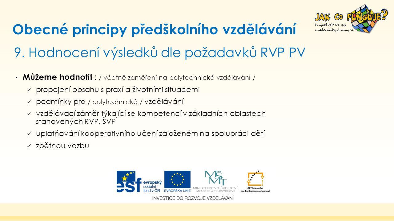 9. Hodnocení výsledků dle požadavků RVP PV