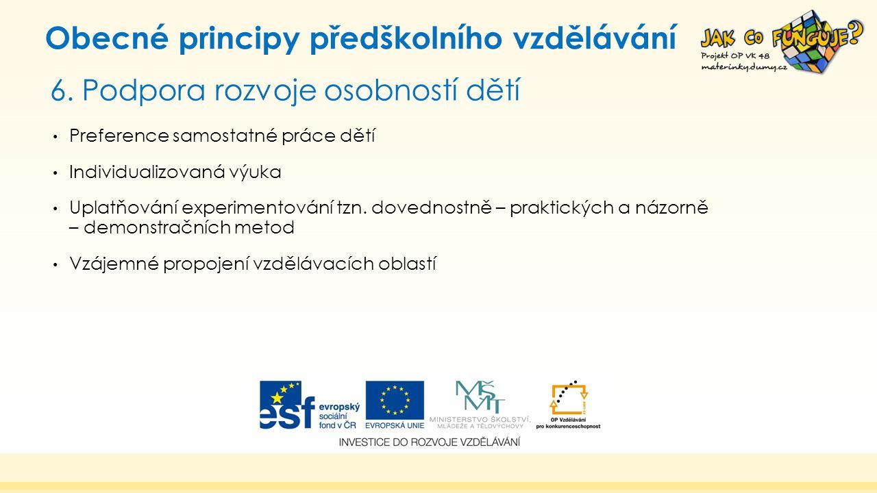 6. Podpora rozvoje osobností dětí