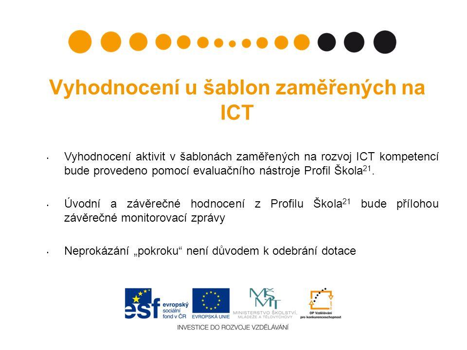 Vyhodnocení u šablon zaměřených na ICT