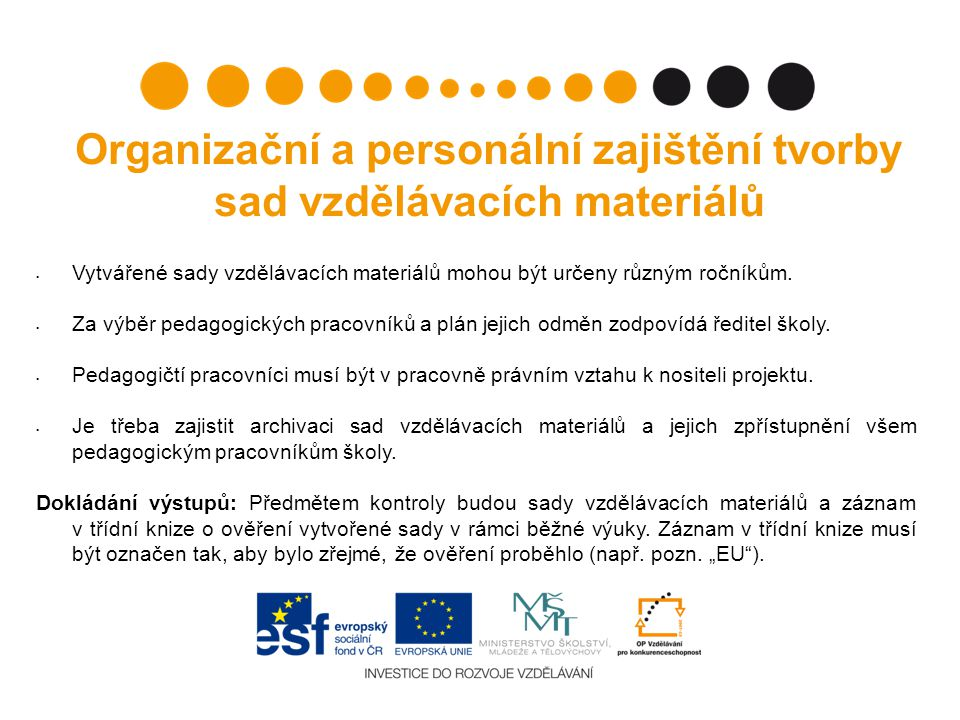 Organizační a personální zajištění tvorby sad vzdělávacích materiálů