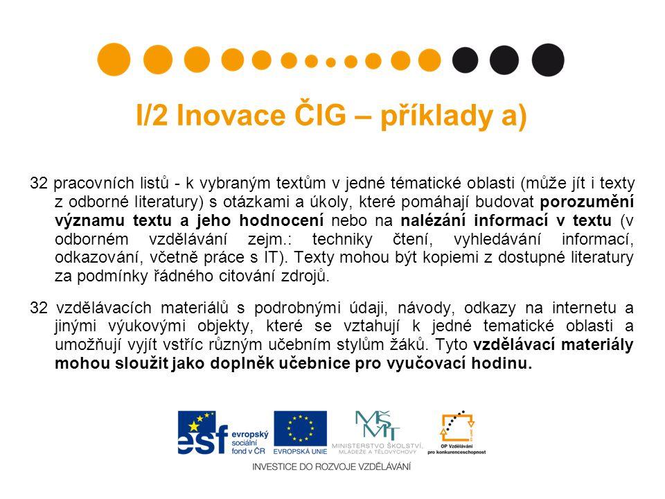 I/2 Inovace ČIG – příklady a)