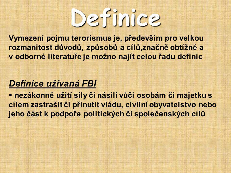 Definice Definice užívaná FBI
