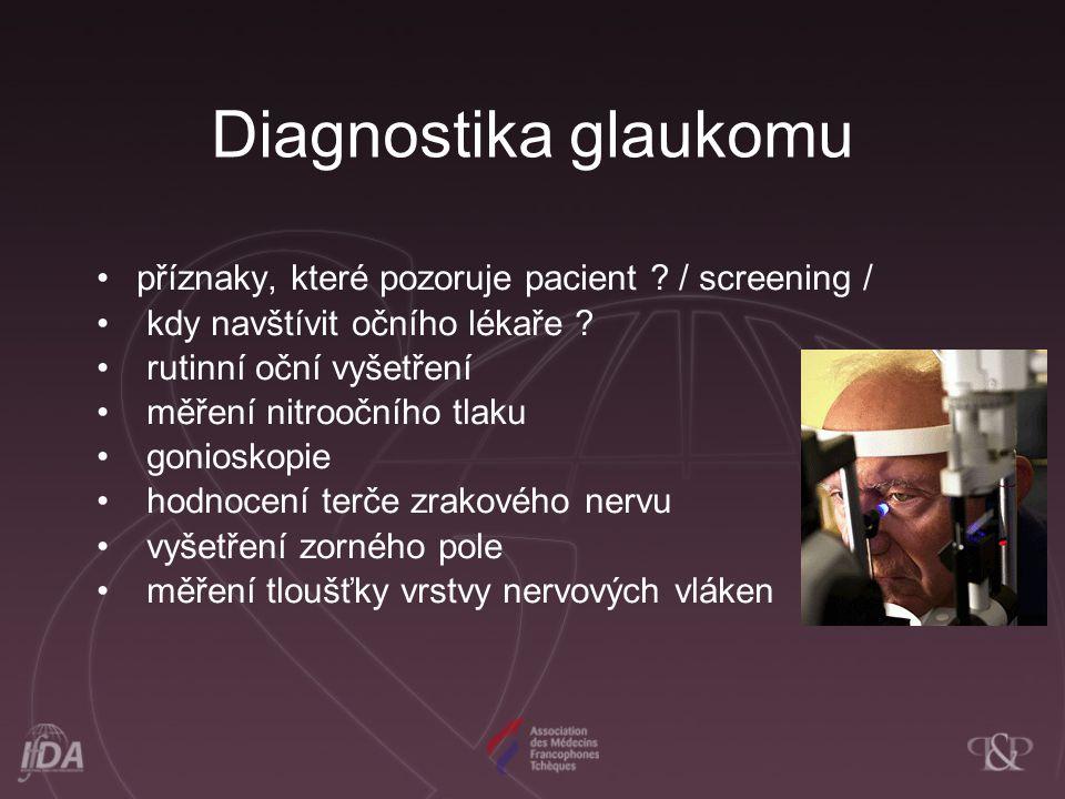 Diagnostika glaukomu příznaky, které pozoruje pacient / screening /