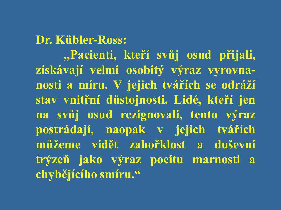 Dr. Kübler-Ross: