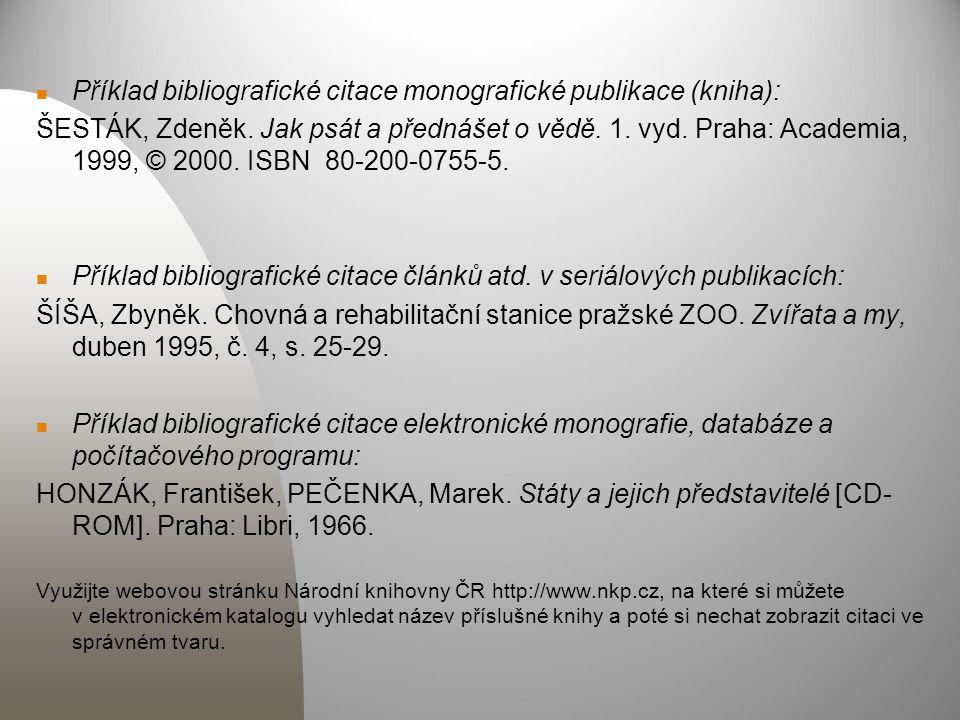 Příklad bibliografické citace monografické publikace (kniha):
