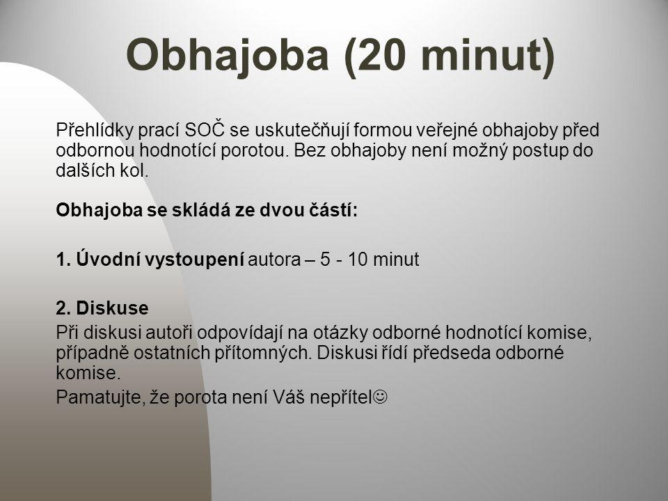 Obhajoba (20 minut)