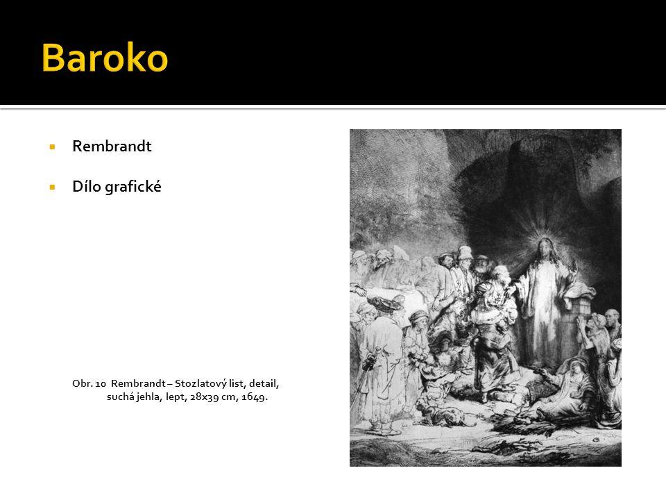 Baroko Rembrandt Dílo grafické