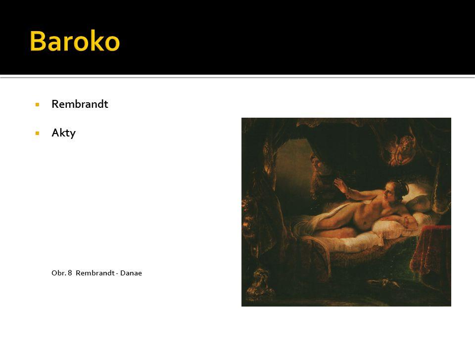 Baroko Rembrandt Akty Obr. 8 Rembrandt - Danae