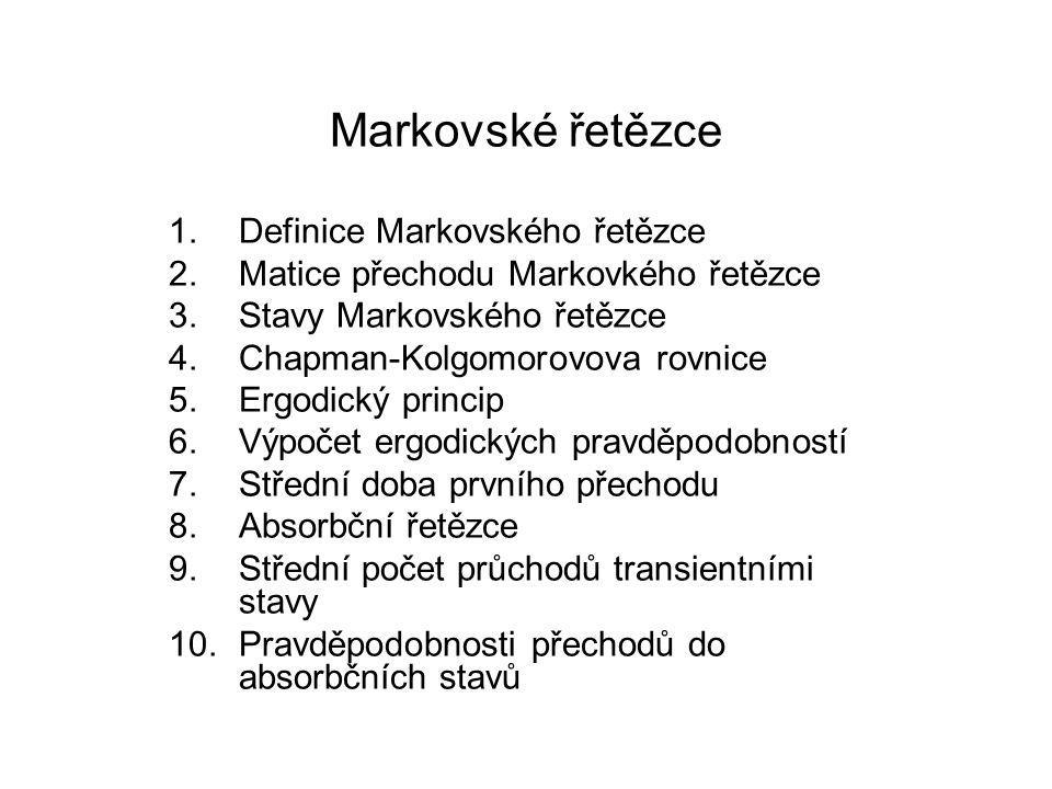 Markovské řetězce Definice Markovského řetězce