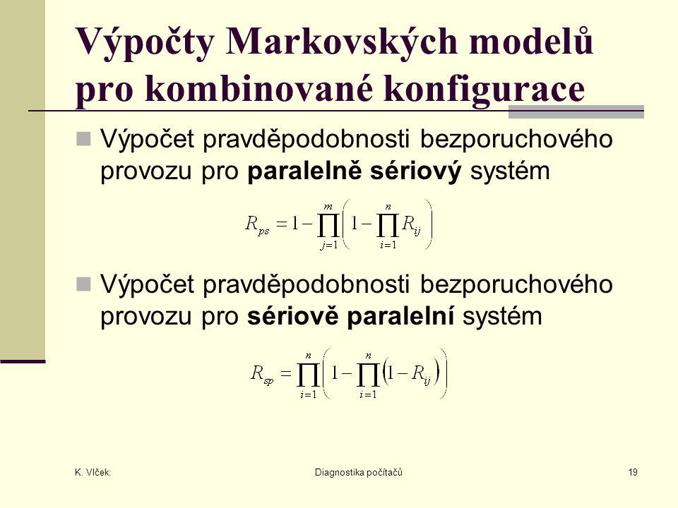 Výpočty Markovských modelů pro kombinované konfigurace