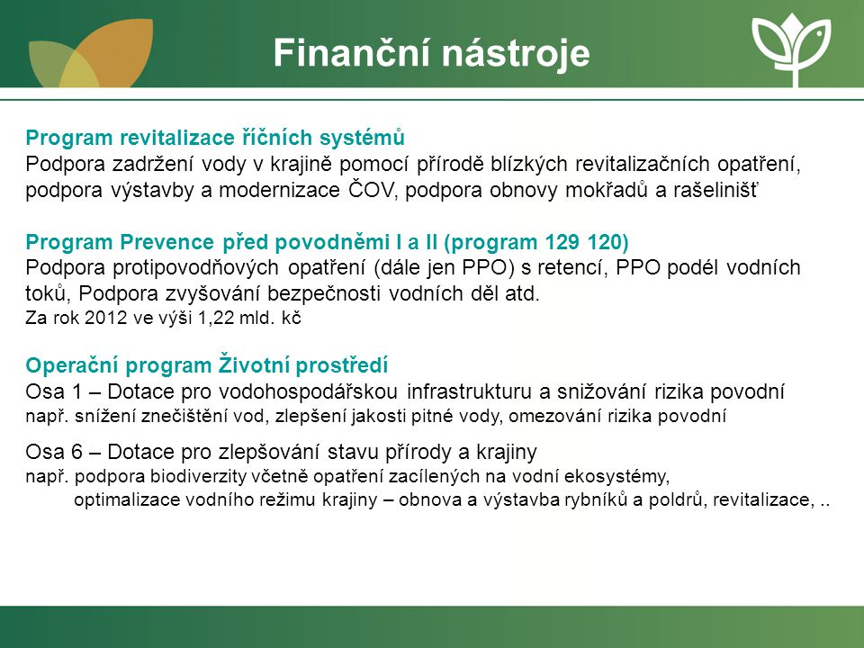 Finanční nástroje Program revitalizace říčních systémů