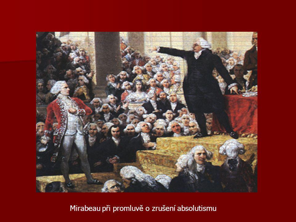 Mirabeau při promluvě o zrušení absolutismu
