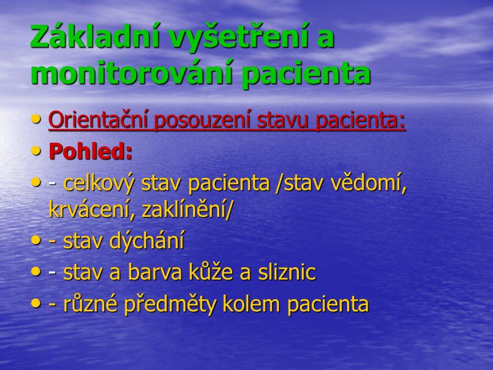 Základní vyšetření a monitorování pacienta