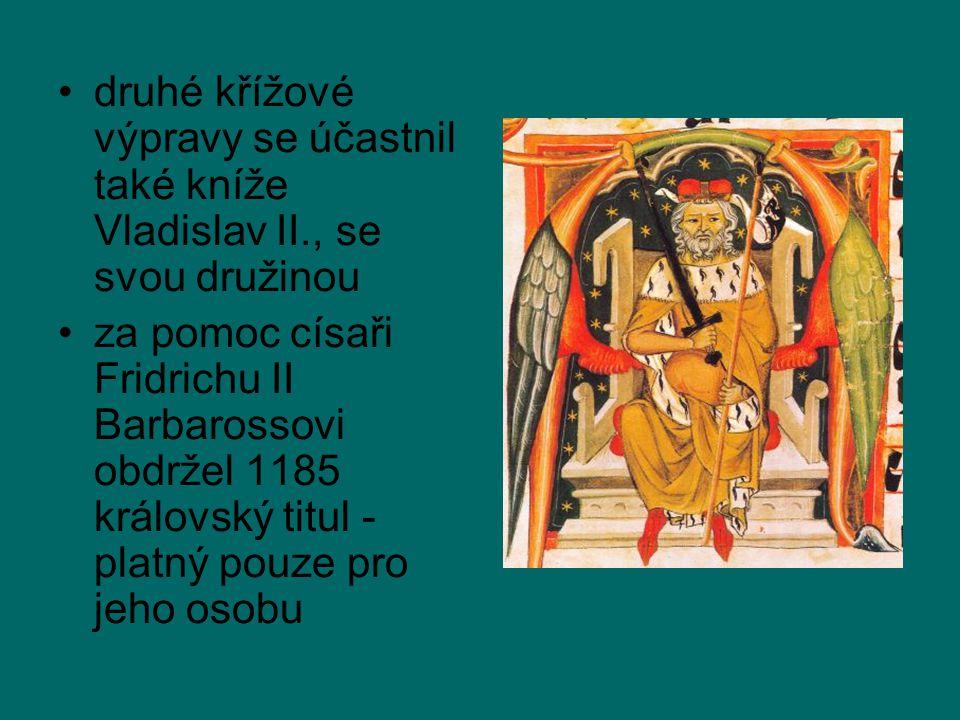 druhé křížové výpravy se účastnil také kníže Vladislav II