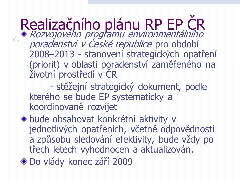 Realizačního plánu RP EP ČR