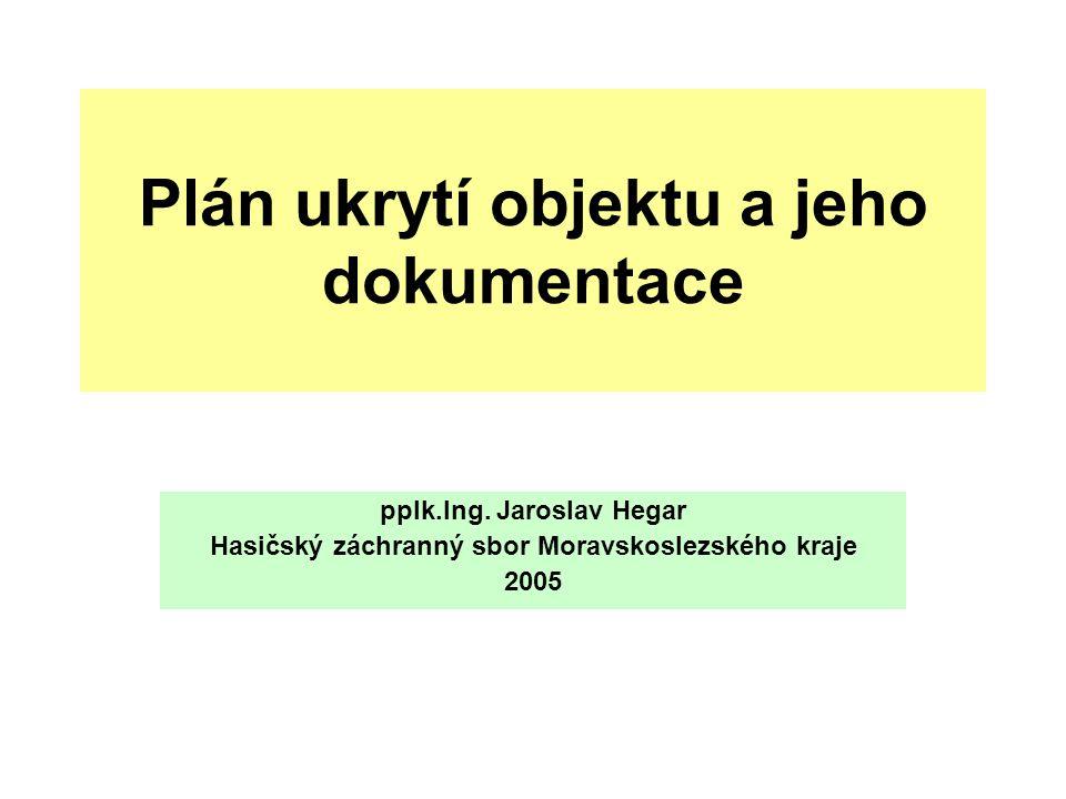 Plán ukrytí objektu a jeho dokumentace