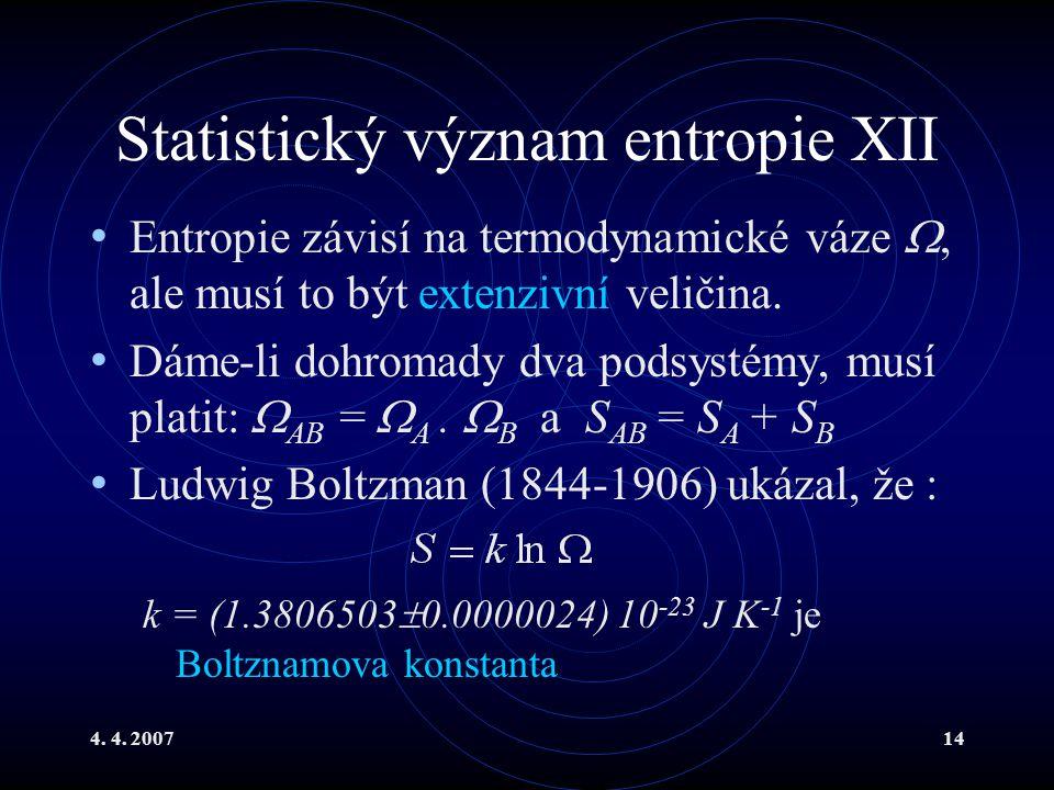 Statistický význam entropie XII