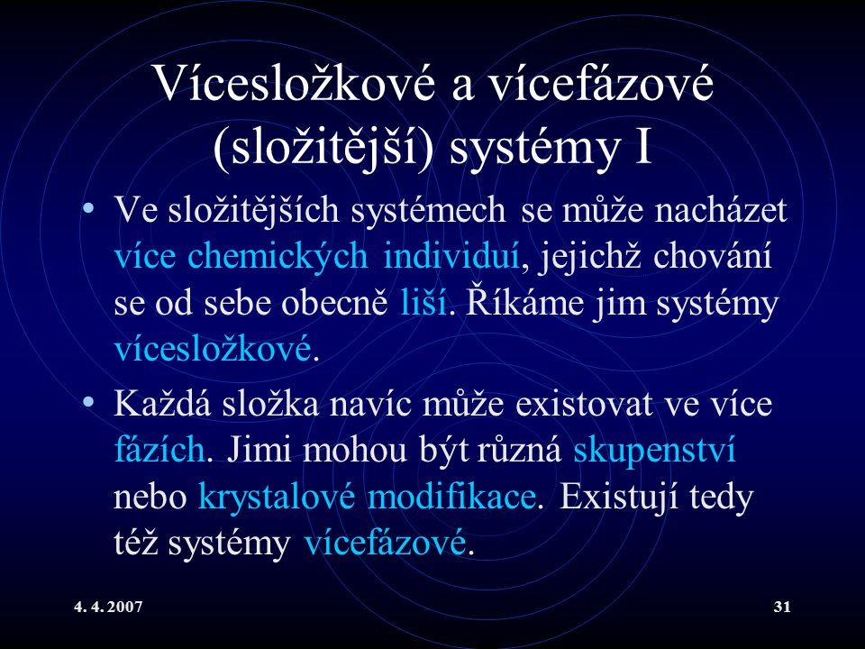 Vícesložkové a vícefázové (složitější) systémy I