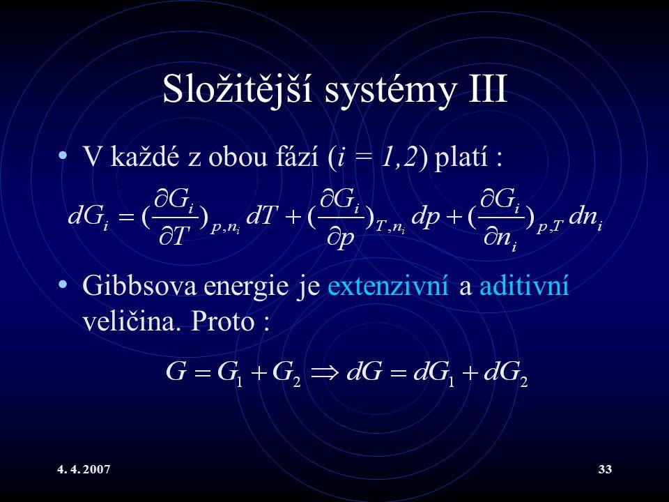 Složitější systémy III