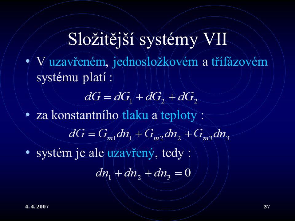 Složitější systémy VII
