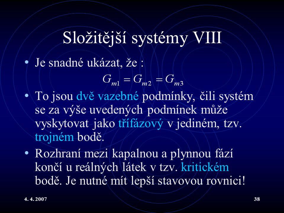 Složitější systémy VIII