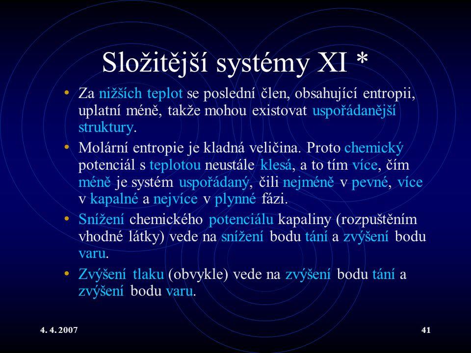 Složitější systémy XI *