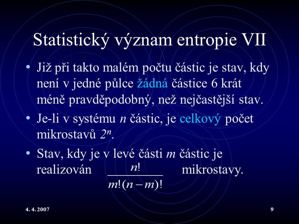Statistický význam entropie VII