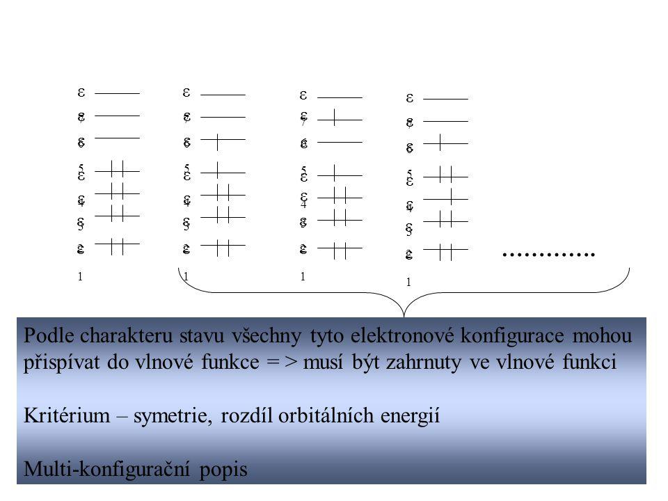 Podle charakteru stavu všechny tyto elektronové konfigurace mohou