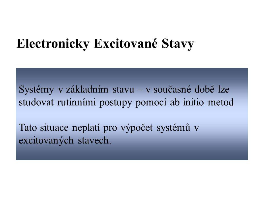 Electronicky Excitované Stavy