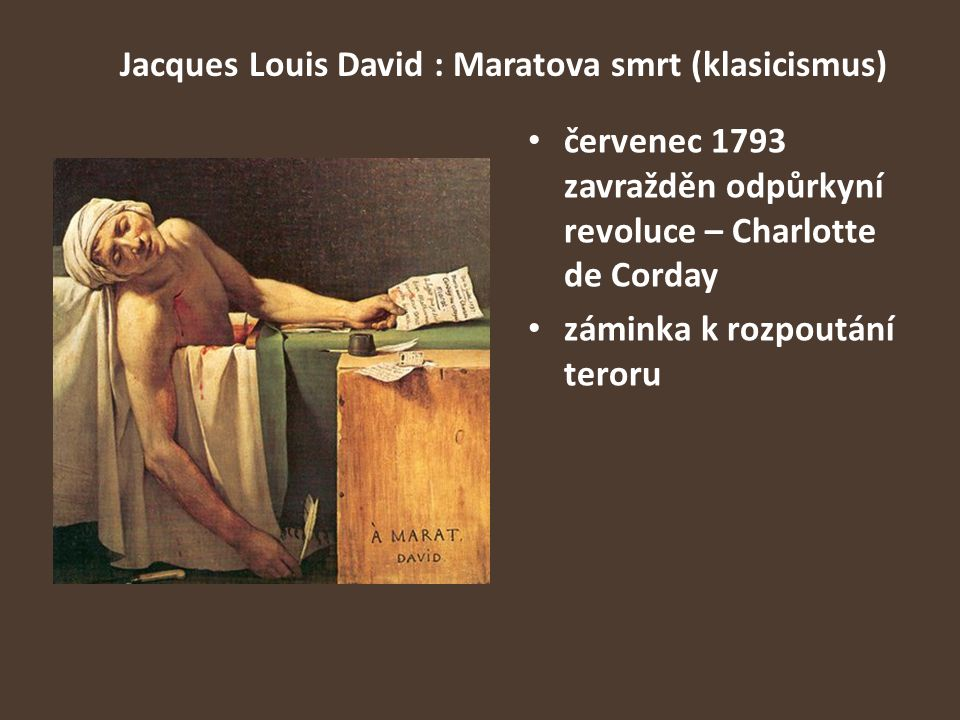 Jacques Louis David : Maratova smrt (klasicismus)