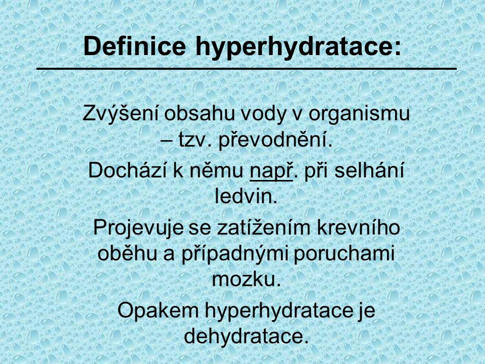 Definice hyperhydratace: