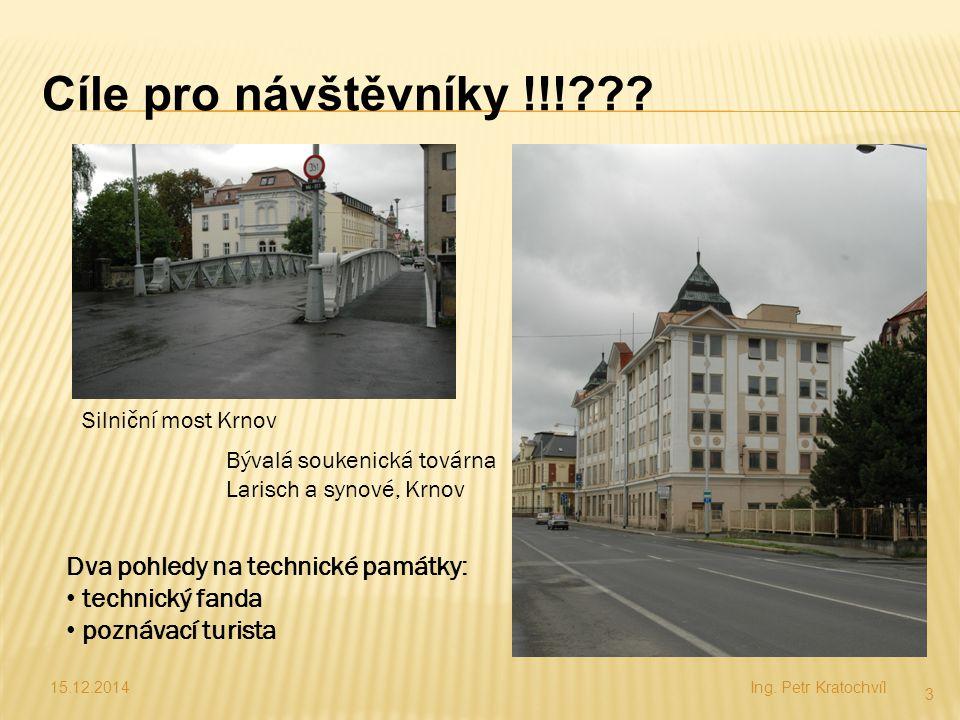 Cíle pro návštěvníky !!! Dva pohledy na technické památky: