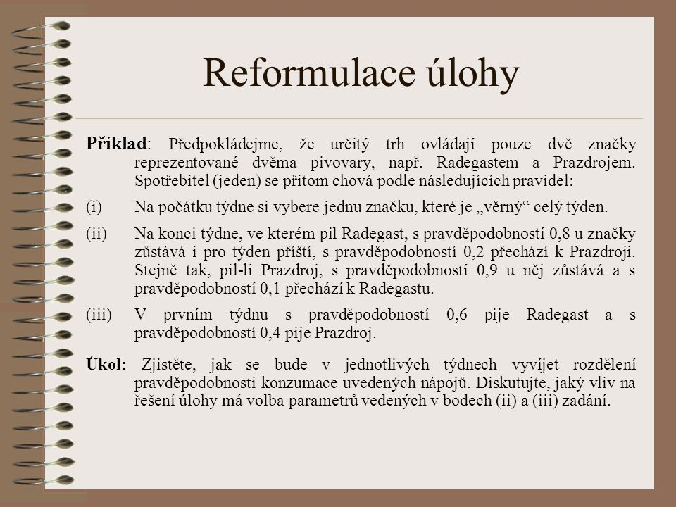 Reformulace úlohy
