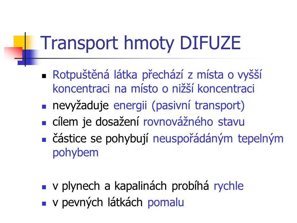 Transport hmoty DIFUZE
