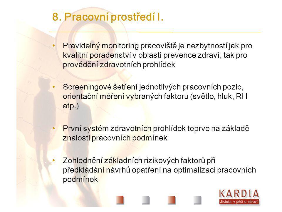 8. Pracovní prostředí I.