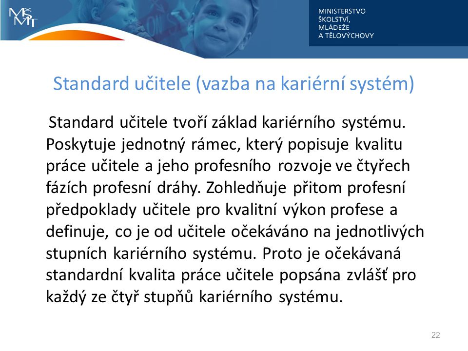 Standard učitele (vazba na kariérní systém)