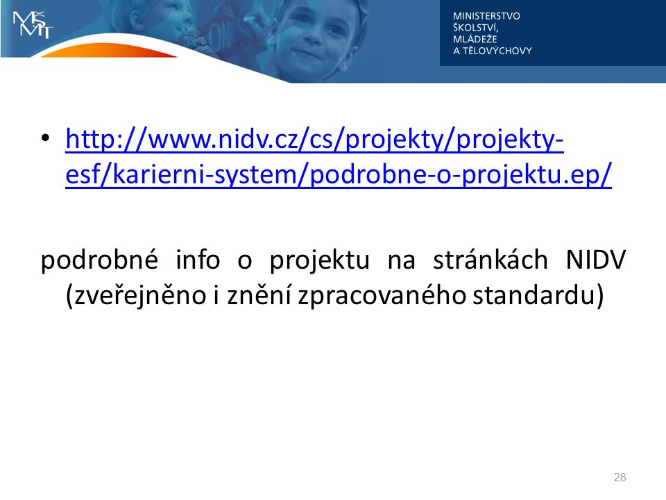 http://www.nidv.cz/cs/projekty/projekty-esf/karierni-system/podrobne-o-projektu.ep/