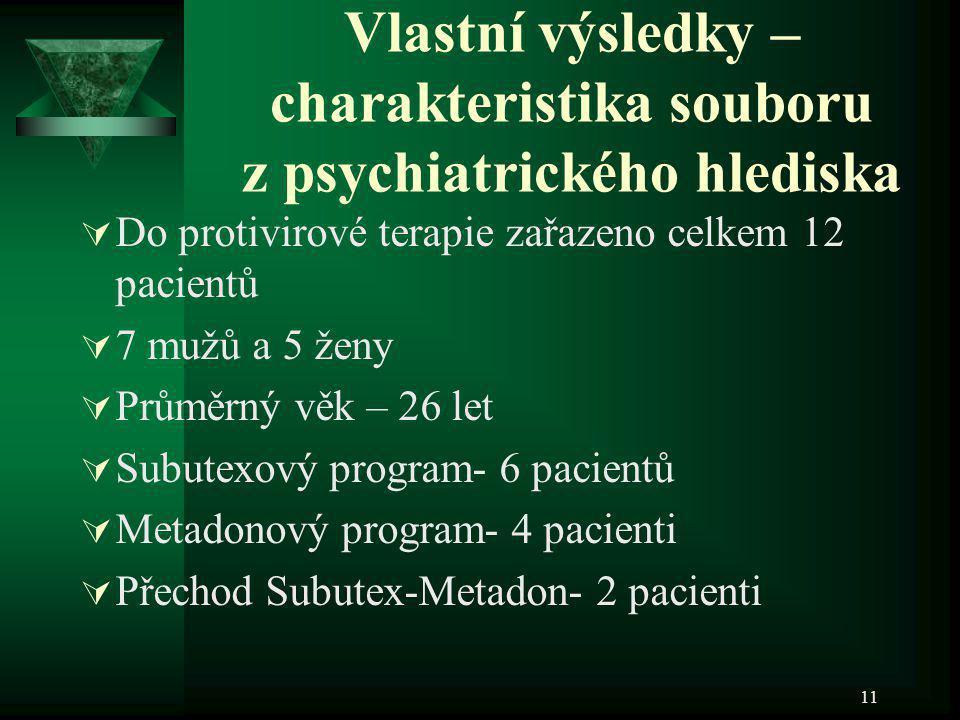 Vlastní výsledky –charakteristika souboru z psychiatrického hlediska