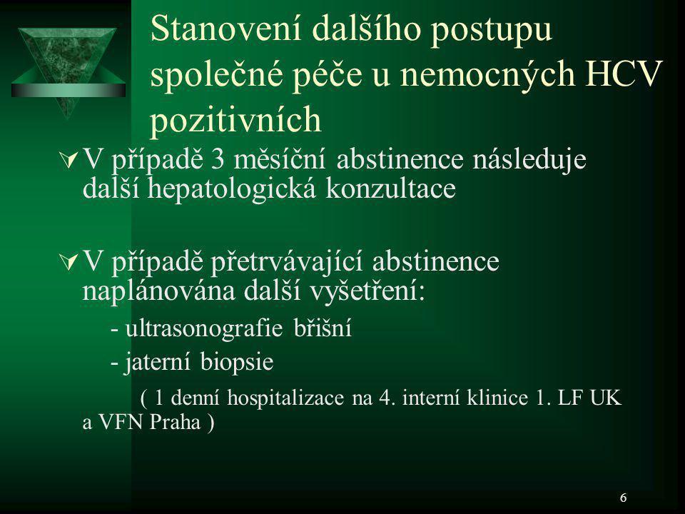 Stanovení dalšího postupu společné péče u nemocných HCV pozitivních