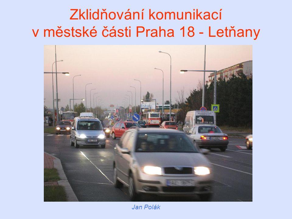 Zklidňování komunikací v městské části Praha 18 - Letňany