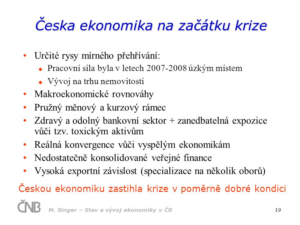 Česka ekonomika na začátku krize