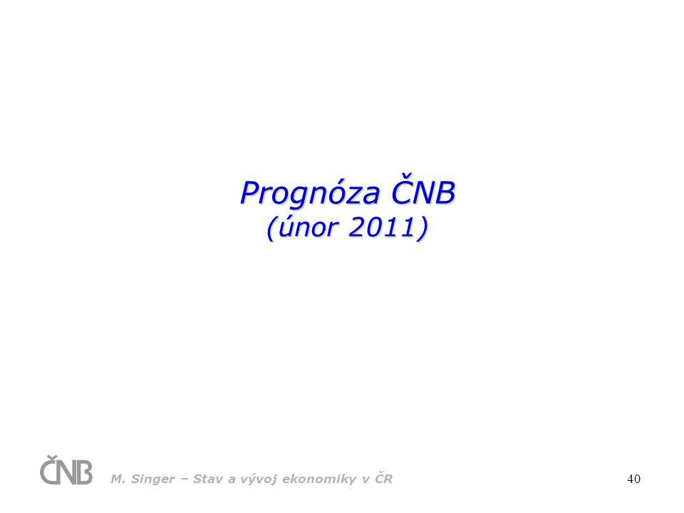 Prognóza ČNB (únor 2011)