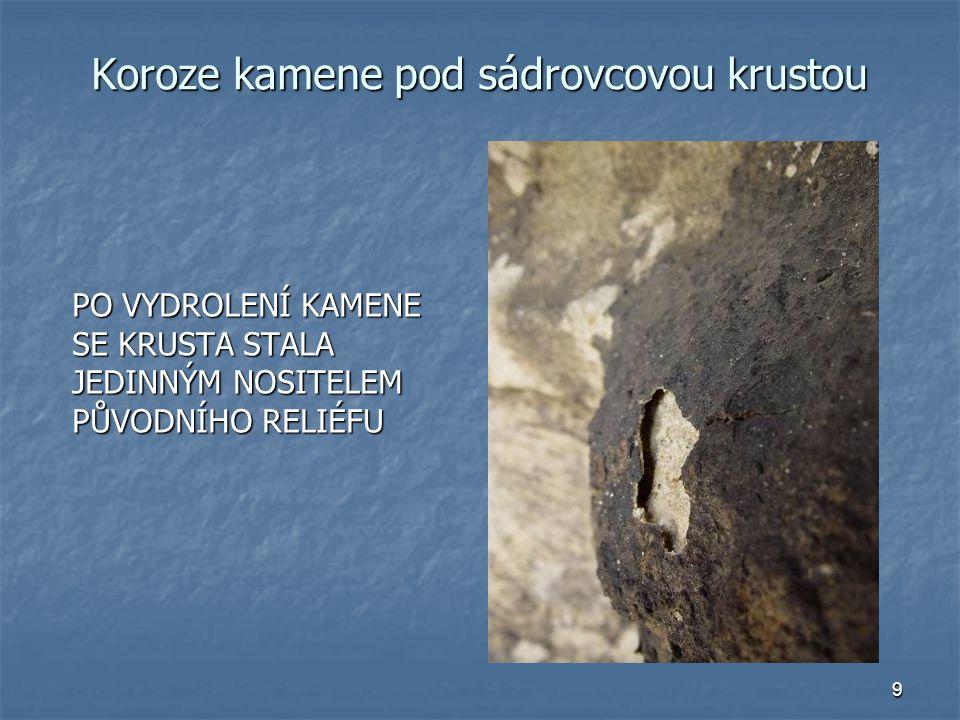 Koroze kamene pod sádrovcovou krustou