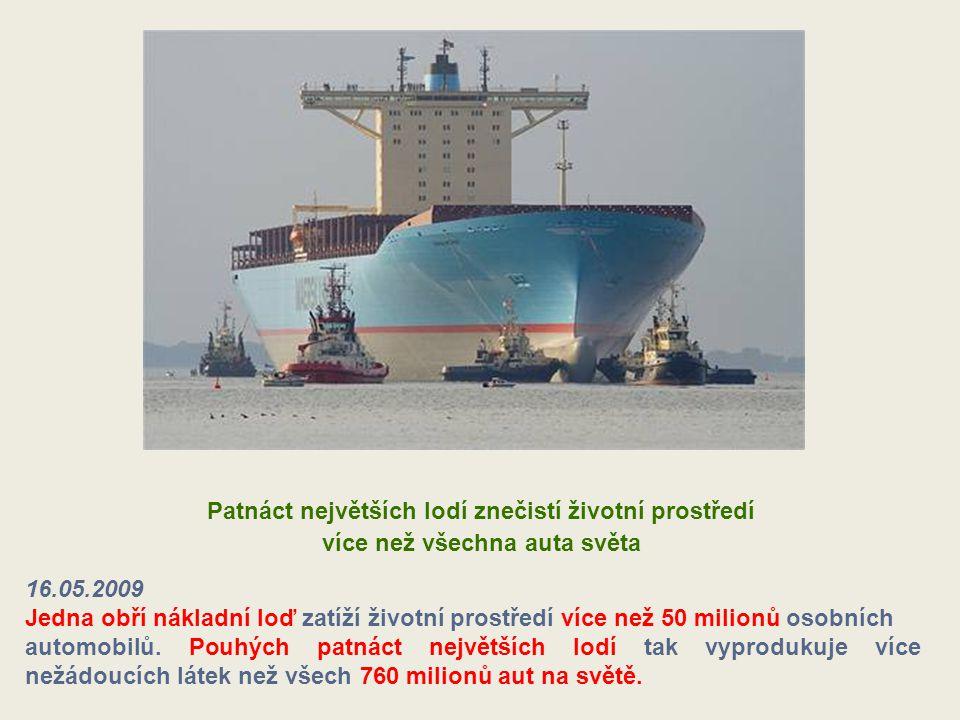 Patnáct největších lodí znečistí životní prostředí
