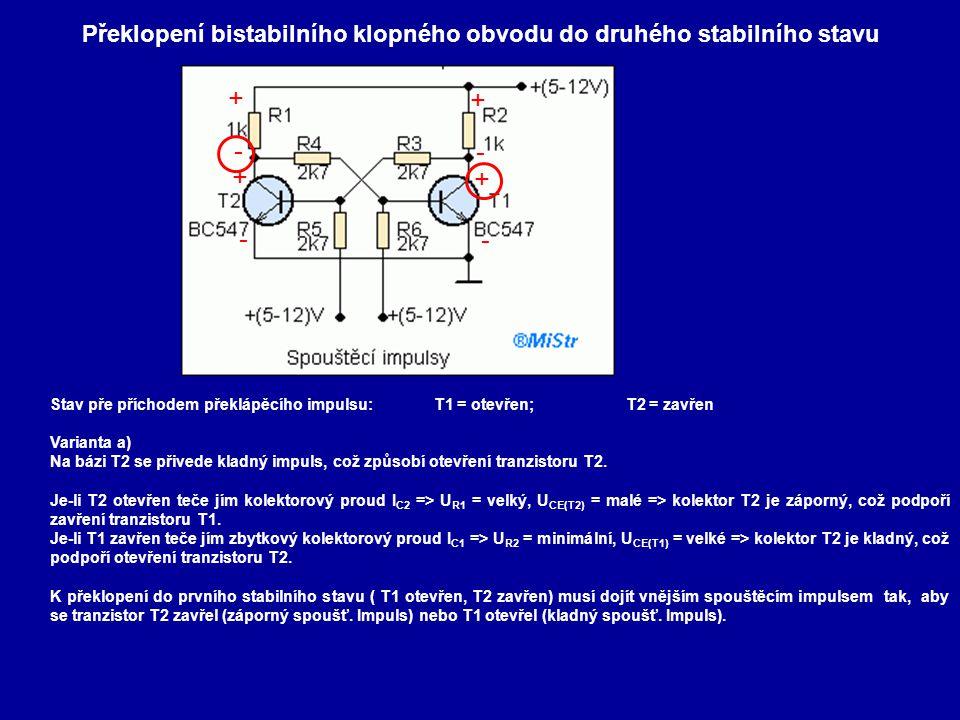 Překlopení bistabilního klopného obvodu do druhého stabilního stavu