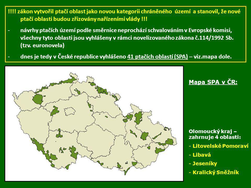 !!!! zákon vytvořil ptačí oblast jako novou kategorii chráněného území a stanovil, že nové ptačí oblasti budou zřizovány nařízeními vlády !!!