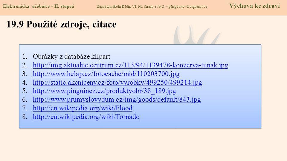 19.9 Použité zdroje, citace Obrázky z databáze klipart